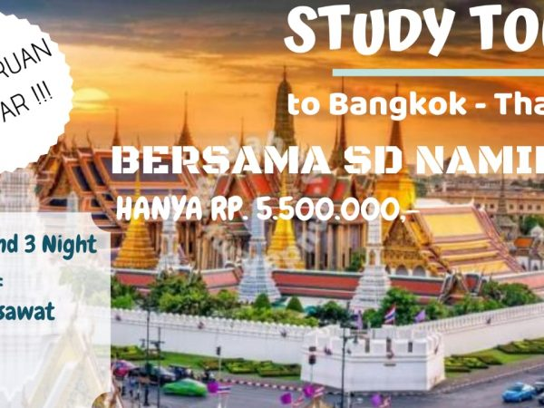 Namira Islamic International Elementary School Study Tour to Thailand