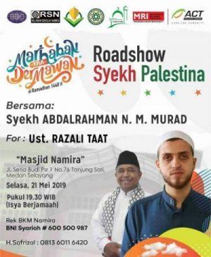 Alhamdulillah Nuzul Quran Dan Roadshow Syekh Palestina Bersama Syekh ABDALRAHMAN N. M. MURAD di Masjid Namira Tahun 1440 H/2019 M