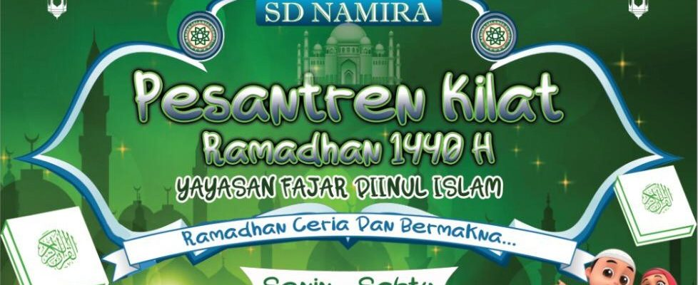 Pesantren Kilat Ramadhan SD Namira Kelas 1 s/d 6 Tahun 1440 H/2019 M