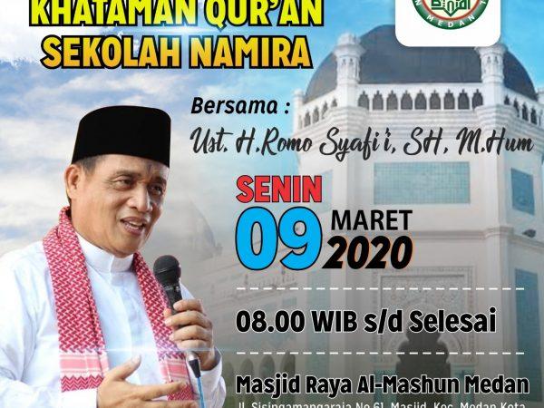Alhamdulillah Khataman Al-Quran Di Masjid Raya Medan Bersama Al- Ustadz H. Romo  Syafii, SH, M. Hum.